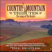 Country Mountain Masters/Country Mountain: Country Mountain Tributes The Songs Of The Beatles