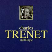 Charles Trénet: Anthologie [Angel]