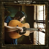 Max Gomez: Rule the World [Digipak]