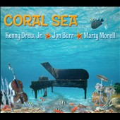Kenny Drew, Jr.: Coral Sea [Digipak]