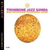 Lalo Schifrin (Composer)/Bob Brookmeyer: Trombone Jazz Samba/Samba Para Dos *