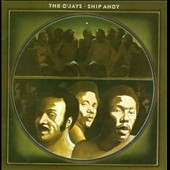 The O'Jays: Ship Ahoy