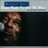 Buddy Guy: Damn Right, I've Got the Blues