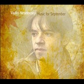 Vadim Neselovskyi: Music for September