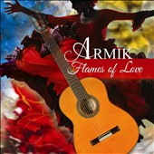 Armik: Flames of Love