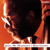 Ron Carter (Bass): Jazz. My Romance [Remastered]