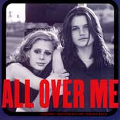 Original Soundtrack: All Over Me