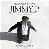 Jimmy P. [Original Score] Motion Picture by Howard Shore (2013)