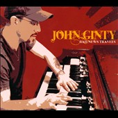John Ginty: Bad News Travels [Digipak]