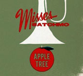 Misses Satchmo: Apple Tree