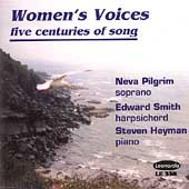 Women's Voices - Five Centuries of Song / Pilgrim, et al