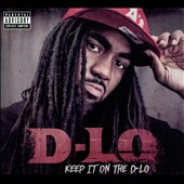 D-Lo: Keep It On the D-Lo [PA] [Digipak]