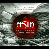 Asia (Rock): Recollections: A Tribute to British Prog [Digipak] *