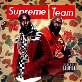 Meek Mill/Rick Ross (Rap): Supreme Team [PA]