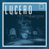 Lucero: Live from Atlanta