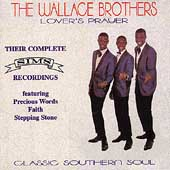 The Wallace Brothers: Lover's Prayer: Their Complete Sims Recordings