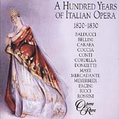 100 Years of Italian Opera 1820-1830