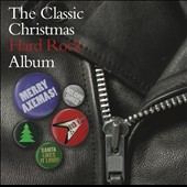 Various Artists: The Classic Hard Rock Christmas Album