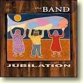 The Band: Jubilation