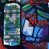 Lalo Schifrin (Composer): Jazz Mass in Concert