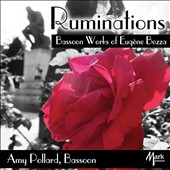 Ruminations: Bassoon Works of Eugene Bozza (1905-91) / Amy Pollard, William Ludwig, Darrel Hale (bassoons); Damon Denton, piano; various instrumentalists