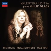 Valentina Lisitsa plays Philip Glass: The Hours; Metamorphosis; Mad Rush; Dead Things; Escape!; How Now etc. / Valentina Lisitsa, piano