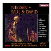 Nielsen: Saul and David / J&auml;rvi, Danish NRSO & Choir