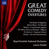 Great Comedy Overtures - from Barber of Baghdad; Donna Diana; Fra Diavolo; Martha; Mignon; Zampa; Susanna's Secret et al. / Royal Scottish Nat'l Orch., Friedel