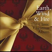 Earth, Wind & Fire: The Classic Christmas Album [10/2] *