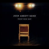 Josh Abbott Band (Alt Country): Front Row Seat [Digipak]