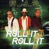 Gentry Jones (G.J.S.): Roll It Roll It