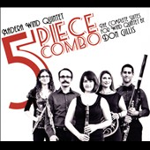 5 Piece Combo: The Complete Suites for Wind Quintet by Don Gillis (1912-1978) / Madera Wind Quintet