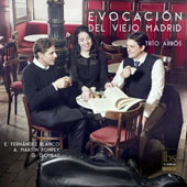 'Evocación del Madrid' - E. Fernandez Blanco: Trio in C major; A. Martin Pompey: Manolas y Chisperos; G. Gombau: Trio in F Sharp / Trio Arbos