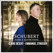 Schubert: Works for Piano Four Hands - Fantaise, D.940; Allegro D.947 / Claire Désert, Emmanuel Strosser, pianists