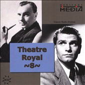 John Gielgud/Laurence Olivier (Actor): Theater Royal: Classics from Britain & Ireland, Vol. 8