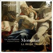Michel Pignolet de Montéclar (1667-1737): 'La Mort de Didon', cantatas / Les Arts Florissants, William Christie