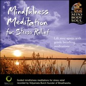Vidyamala Burch: Mindfulness Meditation for Stress Relief