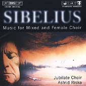 Sibelius: Music for Mixed and Female Choir / Jubilate Choir