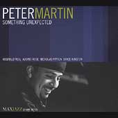 Peter Martin (Piano): Something Unexpected