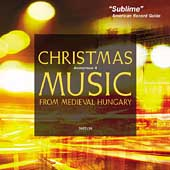 Classical Express - Christmas Music from Medieval Hungary
