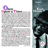 Earl Hines: Once Upon a Time