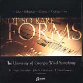 Not so Rare Forms - Holst, Rodrigo / Culvahouse, University of Georgia Wind Symphony
