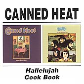 Canned Heat: Hallelujah/Canned Heat Cookbook