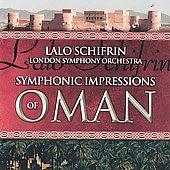 Schifrin: Symphonic Impressions of Oman / Schifrin, LSO