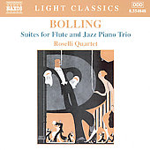 Light Classics - Bolling: Suites for Flute and Jazz Trio