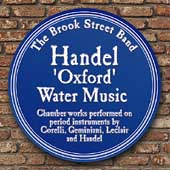 Handel: Oxford Water Music;  et al / Brook Street Band