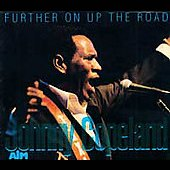 Johnny Copeland: Further On Up the Road