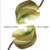 Ramsey Lewis: Love Songs
