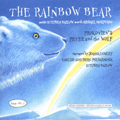 Barlow: The Rainbow Bear;  Prokofiev: Peter and the Wolf