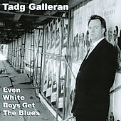 Tadg Galleran: Even White Boys Get the Blues